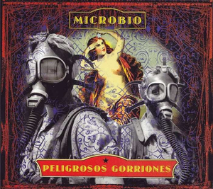 PELIGROSOS GORRIONES MICROBIO