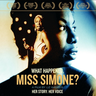 WHAT HAPPENED , MISS SIMONE ?