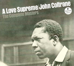 A LOVE SUPREME-THE COMPLETE MA