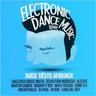 ELECTRONIC DANCE MUSIC REMIX