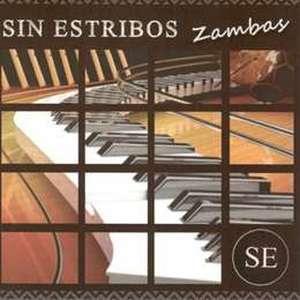 SIN ESTRIBOS - ZAMBAS