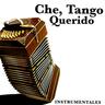 CHE, TANGO QUERIDO VOL I - INS