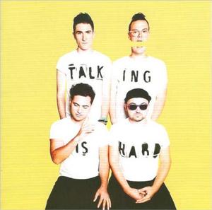 TALKING IS HARD ( DELUXE )